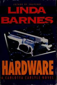 Hardware: A Carlotta Carlyle Novel