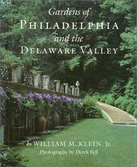 Gardens of Philadelphia and the Delaware Valley