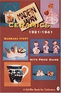 Made in Japan Ceramics 1921-1941
