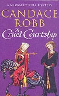 A Cruel Courtship