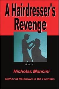 A Hairdresser's Revenge