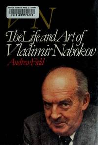 VN : The Life and Art of Vladimir Nabokov