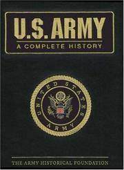 U.S. Army: A Complete History