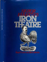 SIGNOR FARANTA'S IRON THEATRE by  Merle  Boyd and Harton - Hardcover - 1982 - from Ray Boas, Bookseller and Biblio.com