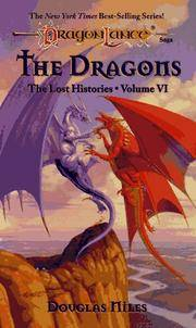 The Dragons (DragonLance: The Lost Histories, Vol. VI)