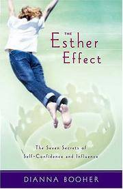 The Esther Effect. The Seven Secrets of Self-Confidence and Influence