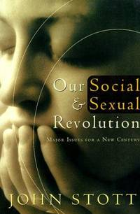 Our Social and Sexual Revolution, 3D Ed.: Major Issues for a New Century