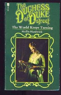 The Duchess of Duke Street: The World Keeps Turning