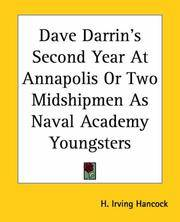 Dave Darrin's Second Year At Annapolis or Two Midshipmen As Naval Academy ''Youngsters''