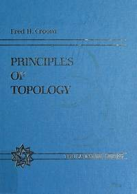 Principles of Topology (Saunders series) by  Fred H Croom - Hardcover - 1989 - from Rob Briggs Books (SKU: 25570)