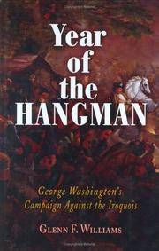 Year of the Hangman; George Washington's Campaign Against the Iroquois