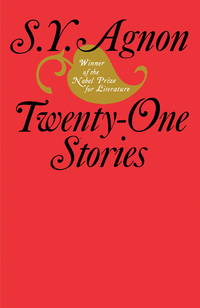 Twenty-One Stories by S. Y.Agnon
