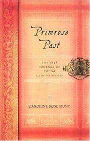 Primrose Past: The 1848 Journal of Young Lady Primrose