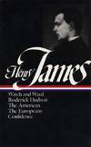 image of Henry James : Novels 1871-1880: Watch and Ward, Roderick Hudson, The American, The Europeans, Confidence (Library of America)