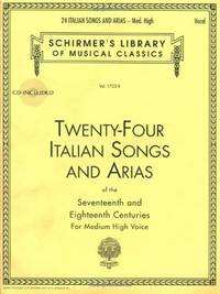 Twenty-Four Italian Songs and Arias of the Seventeenth and Eighteenth Centuries: For Medium High...