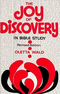 The Joy of Discovery in Bible Study (Revised Edition)