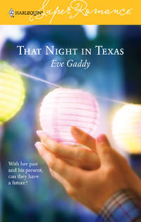 That Night in Texas (Harlequin Superromance No. 1313)