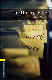 Oxford Bookworms Library: The Omega Files  Short Stories: Level 1: 400-Word Vocabulary (Oxford...