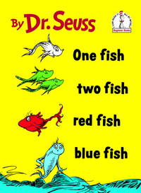 One Fish Two Fish Red Fish Blue Fish (I Can Read It All by Myself Beginner Books)