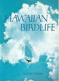 Hawaiian Birdlife by  Andrew J Berger - 1st - 1972 - from JWMah and Biblio.com