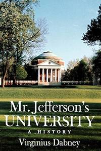 Mr. Jefferson's University: A History