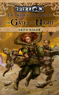 The Gates of Night (The Dreaming Dark, Book 3)