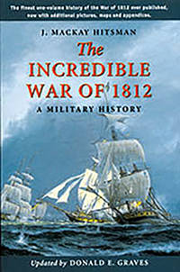 The Incredible War Of 1812 by  Updated By  Donald E. - Paperback - Fifth edition - 2003 - from Olmstead Books and Biblio.com
