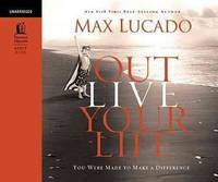 image of Out Live Your Life (Unabridged)