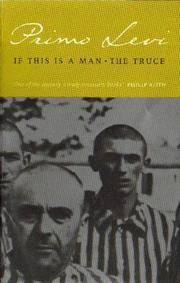 IF THIS IS A MAN. THE TRUCE - A COMBINED VOLUME