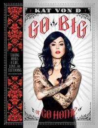 Go Big or Go Home  **SIGNED 1st Ed /1st Printing + Photo**