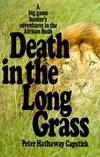 image of Death in the Long Grass: A Big Game Hunter's Adventures in the African Bush