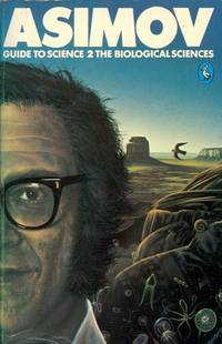 image of Asimov's Guide to Science: v. 2 - The Biological Sciences