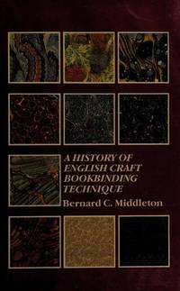 A History of English Craft Bookbinding Technique : Third Edition, Updated