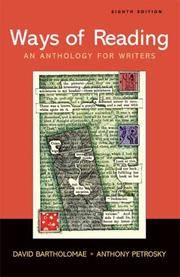 Ways of Reading: An Anthology for Writers by  Anthony  David; Petrosky - Paperback - 2008-02-07 - from Universal Textbook (SKU: PART002381)