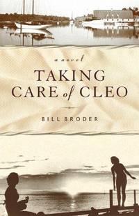 Taking Care of Cleo: A Novel