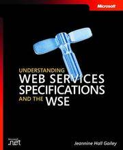 Understanding Web services specifications and the WSE.