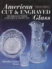 American Cut & Engraved Glass: the Brilliant Period in Historical  Perspective