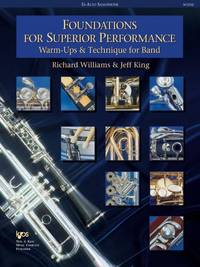 W32XE - Foundations for Superior Performance: Alto Saxophone [Staple Bound] Richard Williams and...