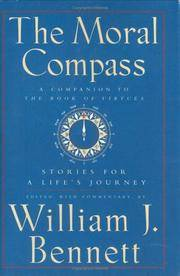 The Moral Compass Stories for a Life's Journey