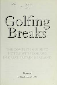 Golfing Breaks: Britain & Ireland  by Beacon Books; Monthly, Golf