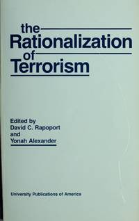THE RATIONALIZATION OF TERRORISM