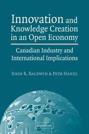 INNOVATION AND KNOWLEDGE CREATION IN AN OPEN ECONOMY (PB 2007)