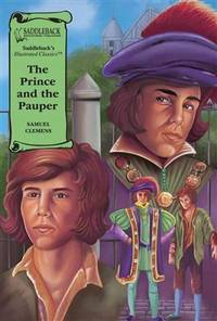 image of The Prince and the Pauper (Illus. Classics) HARDCOVER (Saddleback's Illustrated Classics)