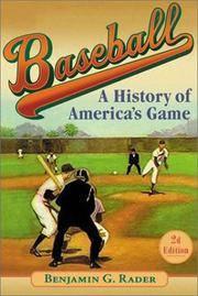 Baseball  (2d ed.): A History of America's Game (Illinois History of Sports) Rader, Benjamin G