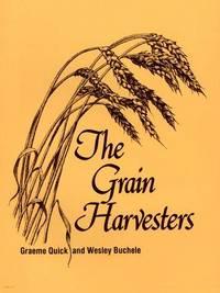 The Grain Harvesters