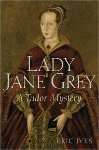 Lady Jane Grey: A Tudor Mystery