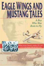 Eagle Wings and Mustang Tales: A boy who was born to fly