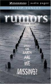 Rumors of Another World: What on Earth Are We Missing? by Philip Yancey - Unabridged - 2003-10-07 - from Ergodebooks and Biblio.com