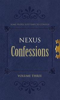 Nexus Confessions: v. 3(Chinese Edition)