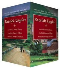 Patrick Taylor Irish Country Boxed Set: An Irish Country Doctor, An Irish Country Village, An...
